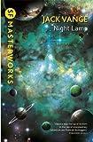 Night Lamp (S.F. MASTERWORKS) by Jack Vance (2015-05-14)