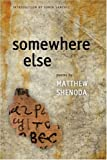 Somewhere Else, Matthew Shenoda, 1566891736