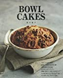 BOWL CAKES (生活シリーズ)