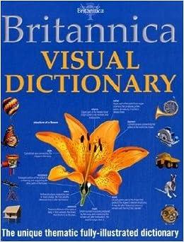Britannica Visual Dictionary: Amazon co uk: Encyclopaedia