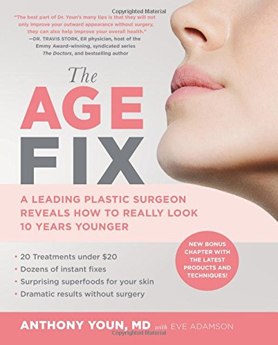 51Z8of0fekL - The Age Fix: A Leading Plastic Surgeon Reveals How to Really Look 10 Years Younger