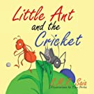 Little Ant and the Cricket (Little Ant Books) (Volume 3)