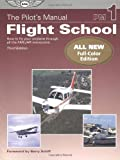 The Pilot's Manual: Flight School, Federal Aviation Administration, 1560274670