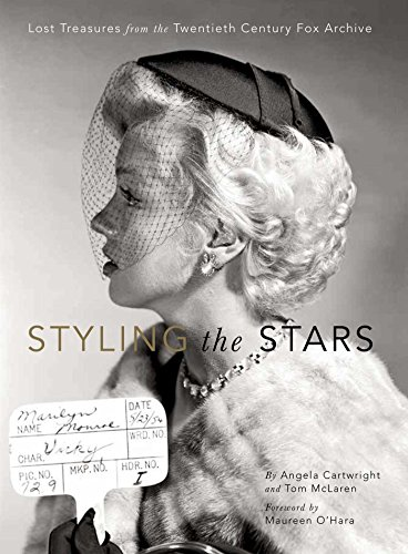 [Styling the Stars: Lost Treasures from the Twentieth Century Fox Archive] (Dance Costume Design Books)