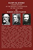 Damn Slavers!, Robert James Warner, 1420808761