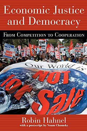 Economic Justice and Democracy (Pathways Through the Twenty-First Century)