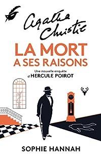 La mort a ses raisons : une nouvelle enquête d'Hercule Poirot, Hannah, Sophie