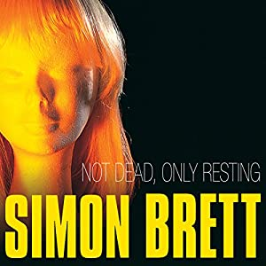 Not Dead, Only Resting Audiobook