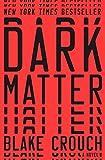 #9: Dark Matter: A Novel