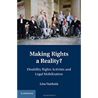 Making Rights a Reality? (Cambridge Disability Law and Policy Series)