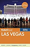 Fodor s Las Vegas 2016 (Full-color Travel Guide)