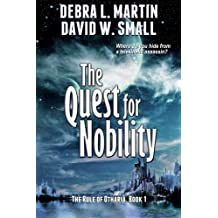The Quest for Nobility (Book 1, Rule of Otharia)