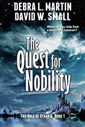 The Quest for Nobility, Book 1 (Rule of Otharia)