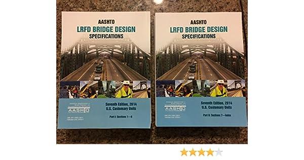 AASHTO LRFD Bridge Design Specifications, PE/SE Exam Edition: AASHTO
