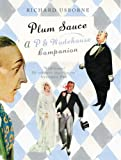 img - for Plum Sauce: A Wodehouse Companion book / textbook / text book