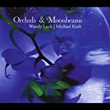 Orchids & Moonbeams by Wendy Luck (2013-08-03)