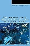 Mothering with Breastfeeding and Maternal Care, Mizin Kawasaki, 0595669654