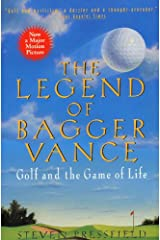 The Legend of Bagger Vance: A Novel of Golf and the Game of Life Paperback