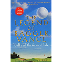The Legend of Bagger Vance: A Novel of Golf and the Game of Life (English Edition)