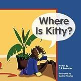 Where Is Kitty?, C. J. Falconer, 1466960949
