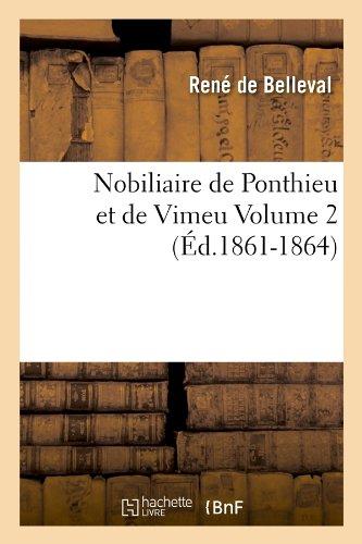 Nobiliaire de Ponthieu et de Vimeu Volume 2 (Éd.1861-1864)