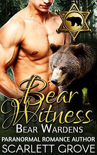 Everywhere Bear - Bear Witness (Paranormal Shifter Mystery Romance) (Bear Wardens Book 1)