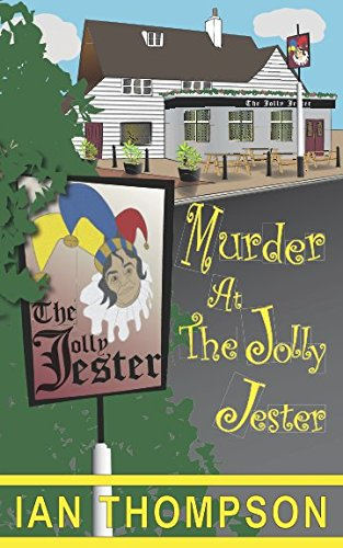 Murder at the Jolly Jester (The Ronald Rowntree Mysteries) (Volume 1)