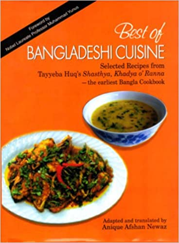 Buy best of bangladeshi cuisine 2010 selected recipes from tayyeba buy best of bangladeshi cuisine 2010 selected recipes from tayyeba huqs shasthya khadya o ranna book online at low prices in india best of bangladeshi forumfinder Image collections