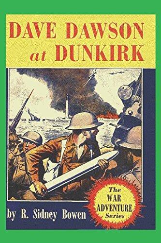 Dave Dawson at Dunkirk (The War Adventure Series) (Volume 1) pdf epub