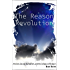 The Reason Revolution: Atheism, Secular Humanism, and the Collapse of Religion