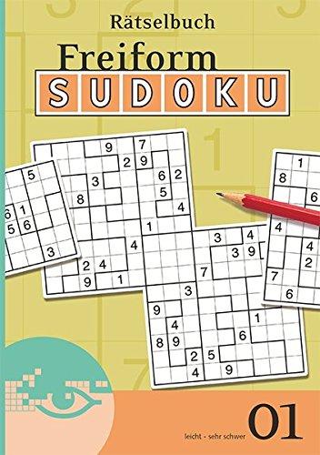 Freiform-Sudoku Rätselbuch 01 (Freiform Sudoku Rätselbuch / Logik-Rätsel)
