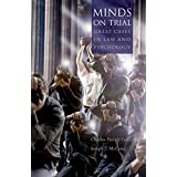 Minds on Trial: Great Cases in Law and Psychology