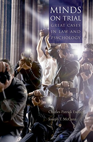 Pdf Law Minds on Trial: Great Cases in Law and Psychology