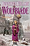 Wolfblade (The Hythrun Chronicles: Wolfblade Trilogy, Book 1)