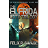The Elfrida Goto Trilogy: Three full-length thrilling science fiction novels