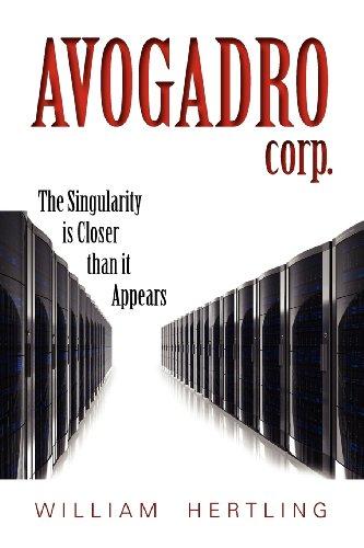 """Avogadro Corp - The Singularity Is Closer Than It Appears"" av William Hertling"