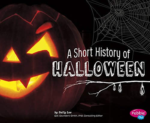 A Short History of Halloween (Holiday Histories) ()