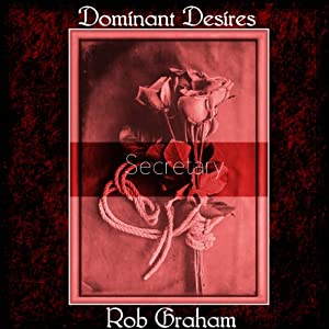 Dominant Desires: Secretary Audiobook