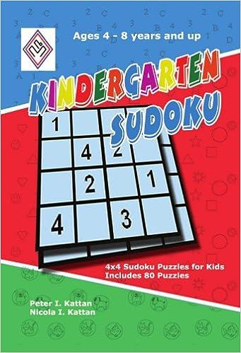 Kindergarten Sudoku: 4x4 Sudoku Puzzles for Kids: Peter Kattan ...