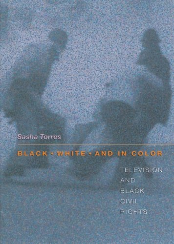 Search : Black, White, and in Color: Television and Black Civil Rights