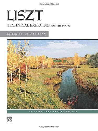- Liszt -- Technical Exercises (Complete) (Alfred Masterwork Editions) by Franz Liszt (Composer), Julio Esteban (Editor) (1-Jun-1971) Paperback