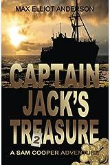 Captain Jack's Treasure: A Sam Cooper Adventure, Episode 2 (Volume 2) Paperback
