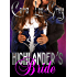 HIGHLANDER: Romance: Highlander's Bride (Mail Order Bride Scottish Romance) (Highland Historical Fantasy Romance Book 2)