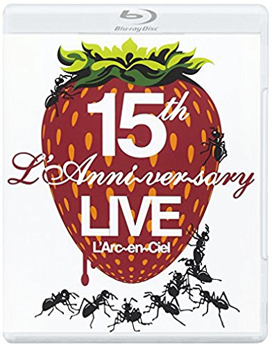 - L'arc-En-Ciel - 15Th L'anniversary Live [Japan BD] KSXL-159