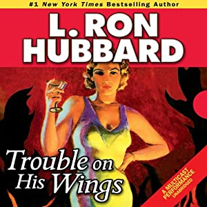 Trouble on His Wings Audiobook