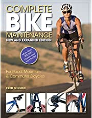 Complete Bike Maintenance New and Expanded Edition: For Road, Mountain, and Commuter Bicycles
