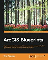 ArcGIS Blueprints Front Cover