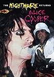 Alice Cooper - The Nightmare Returns...