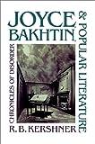 Joyce, Bakhtin, and Popular Literature, R. B. Kershner, 0807843873