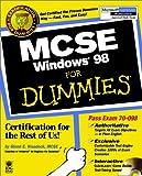MCSE Windows 98 for Dummies, Glenn E. Weadock, 0764504835